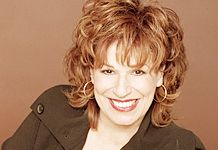 Joy Behar, Say Anything!  An example of someone who appears to appreciate different opinions.  As long as they're all the same as hers.