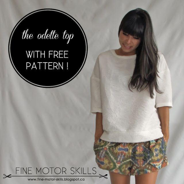 Odette Top Free Pattern - Sz. XS/S & M/L. A sweatshirt inspired top for wovens.