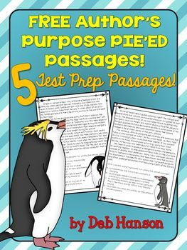 FREE Author's Purpose Test Prep Packet- Includes 5 passages and uses the PIE'ED acronym approach for upper elementary and middle school students- persuade, inform, entertain, explain, and describe