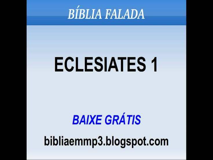 BÍBLIA FALADA - ECLESIASTES 1
