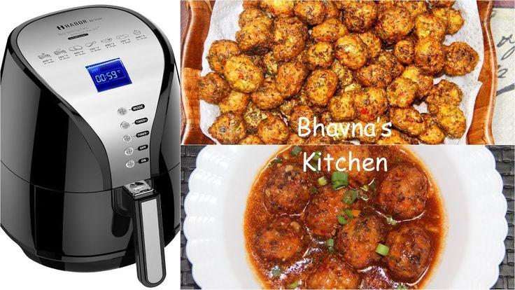 Air Fryer Veg Manchurian Video Recipe | No Fry Baked Manchurian | Bhavna's Kitchen - YouTube