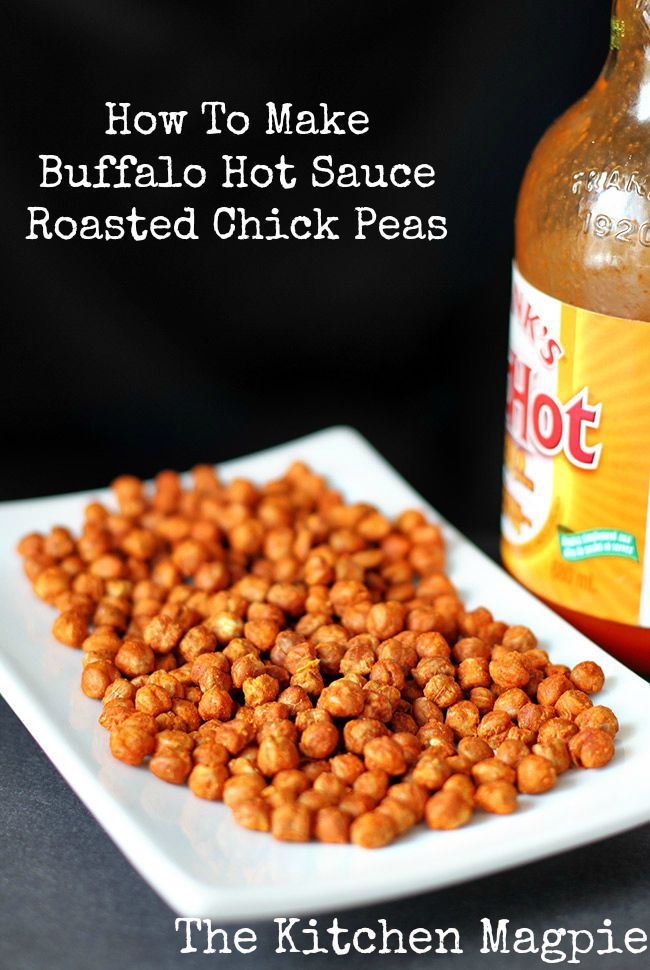 How to Make Buffalo Hot Sauce Roasted Chickpeas!   @(The Kitchen Magpie) Karlynn Johnston #recipes #healthy