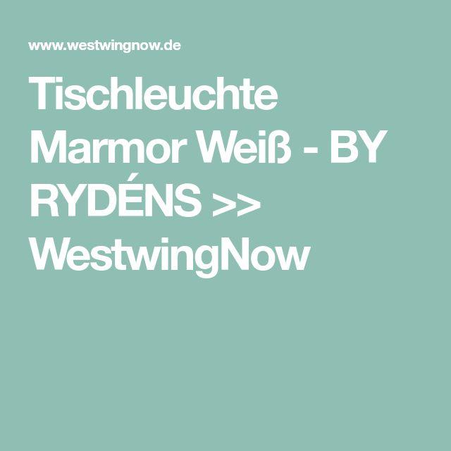 Tischleuchte Marmor Weiß - BY RYDÉNS >> WestwingNow