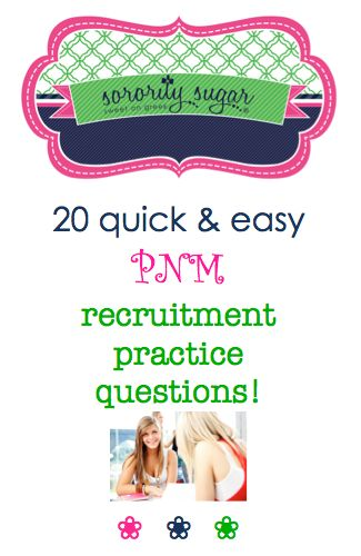 PREPARE for recruitment by practicing your PNM small talk skills! Have a friend or family member play the part the sorority member, while you answer some rush style questions creatively. Get used to chatting freely about yourself and expressing your personality in an interesting way. <3 BLOG LINK: http://sororitysugar.tumblr.com/post/95415067469/20-pnm-practice-questions-to-prepare-for-recruitment#notes