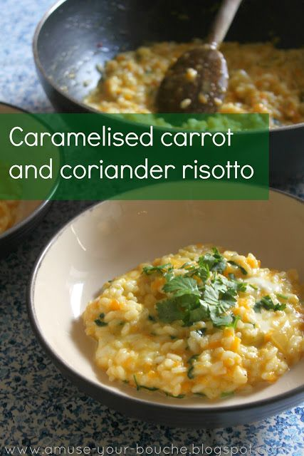 Caramelised carrot and coriander risotto with mozzarella - Amuse Your Bouche