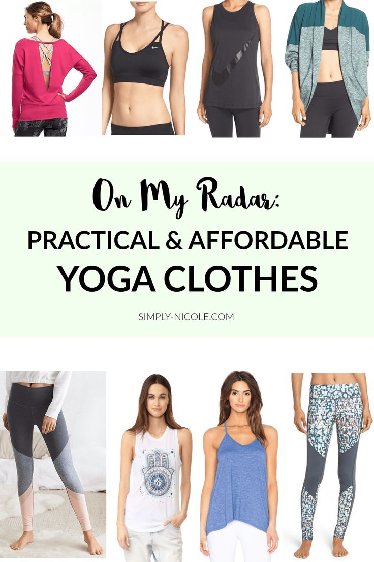 On My Radar: Practical & Affordable Yoga Clothes - Simply Nicole