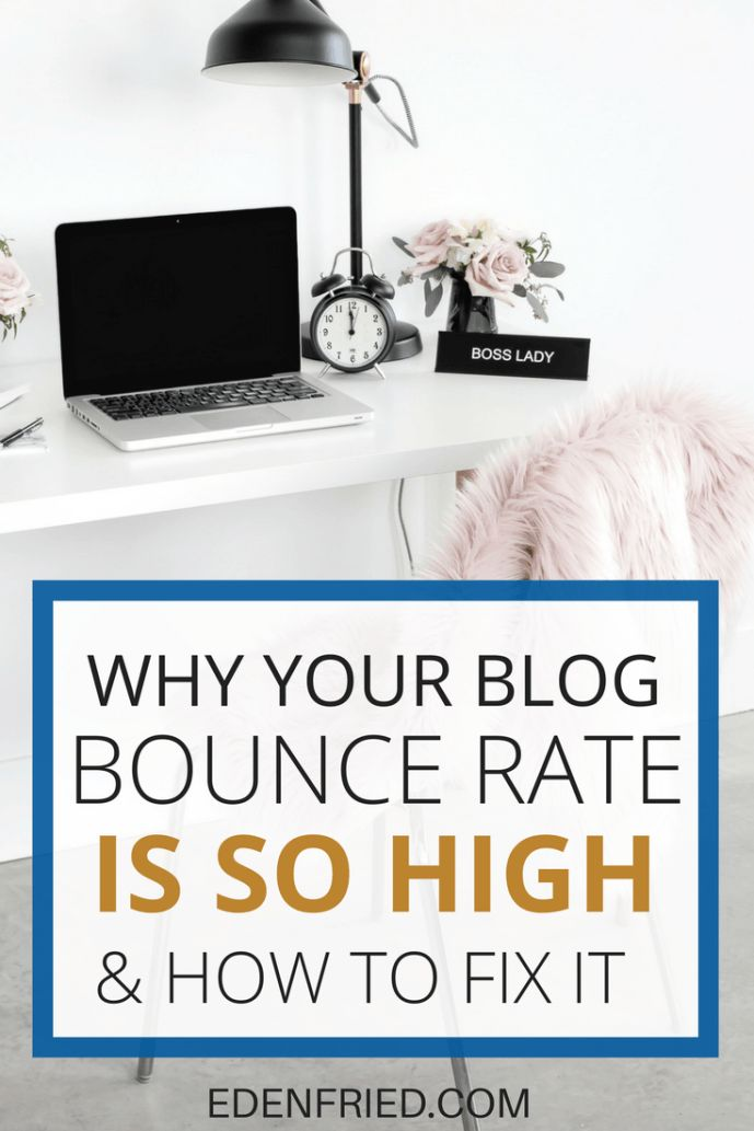 Why Your Blog Bounce Rate is So High (& How to Fix It)