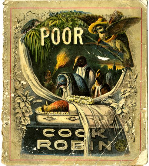 "Poor Cock Robin -- but at least he got a nice casket [1880s Edition of ""Who Killed Cock Robin""]: Robin Hood, Illustrations, Photography Design Art"