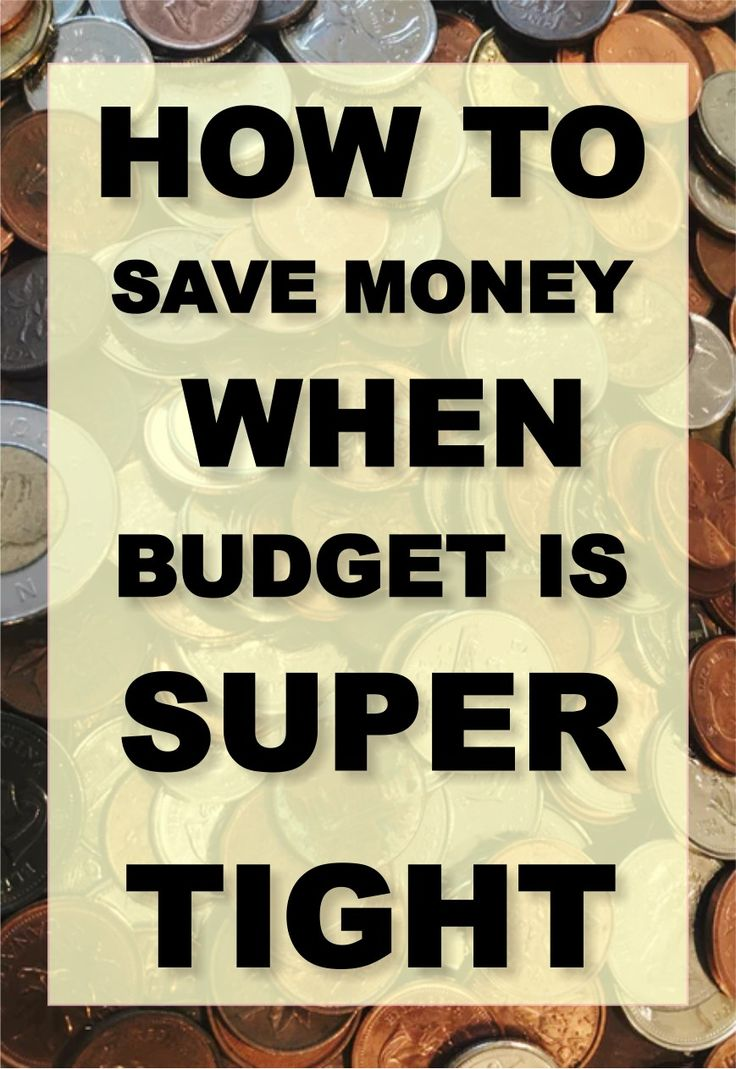 10 Money-Saving Tips to Practice When You're on Tight Budget #savemoney #money #getoutofdebt #moneyhacks
