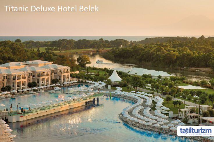 Titanic Deluxe Hotel Belek ile doğanın içerisinde rüya gibi bir tatil!  #tatilturizm