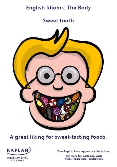 English Idioms: Sweet Tooth