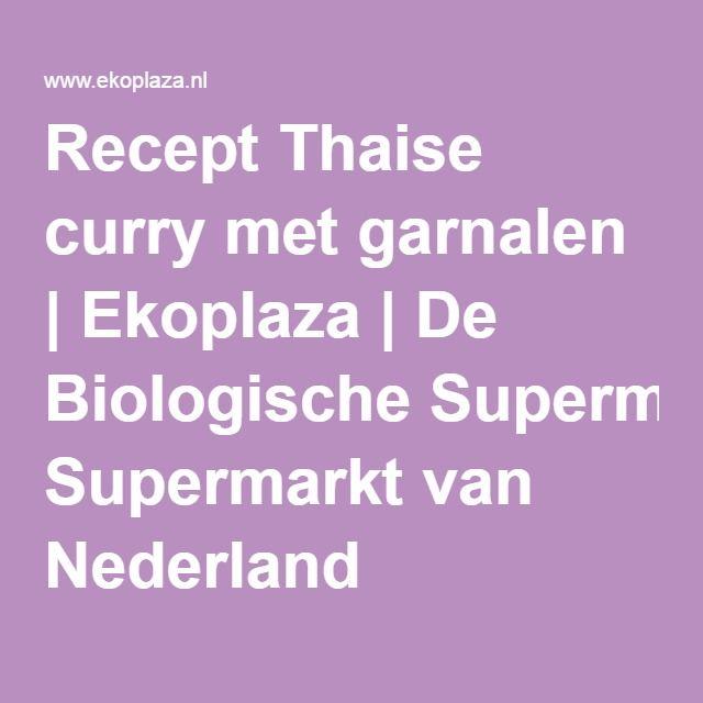 Recept Thaise curry met garnalen | Ekoplaza | De Biologische Supermarkt van Nederland