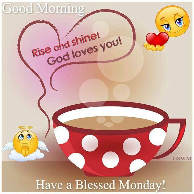 Good Morning God Loves You Happy Monday monday good morning monday quotes happy monday monday blessings monday quote happy monday quotes good morning monday religious monday quotes