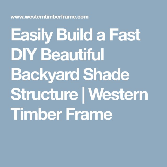 how to build a backyard shade