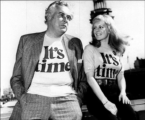 I'd love to get my hands on one of these classic tees - Gough Whitlam [left ] wearing an It's Time 1970 campaign tee shirt.