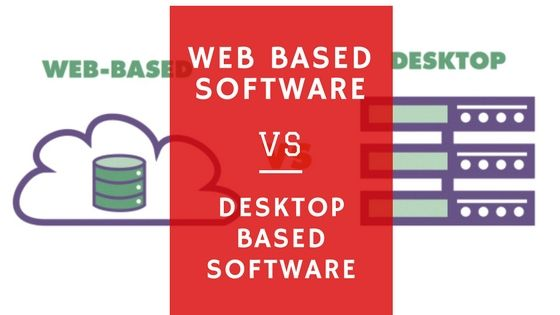 Difference between #web based and #desktop based #software - More here: http://goo.gl/62ooNc #softwaredevelopment