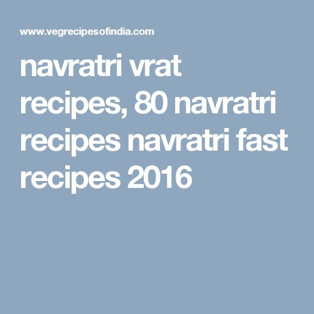 navratri vrat recipes, 80 navratri recipes navratri fast recipes 2016