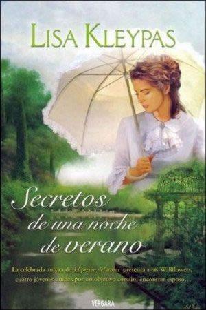Secretos de una Noche de Verano Otros libros de la autora: http://libreria-alzofora.com/index.php?route=product/search&search=lisa%20kleypas #BooksLibros