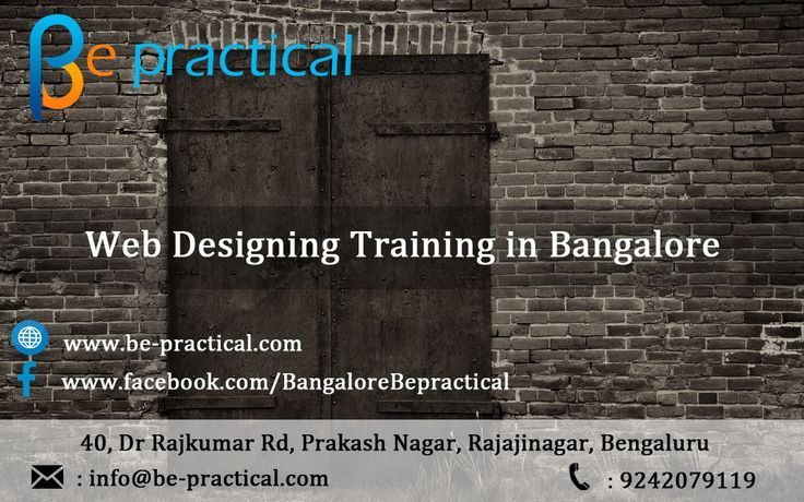 Be practical  is one of the best Web Designing training institute in Bangalore with 100% placement assistance, we train under web designing certified experts along with real time projects  For More Details Visit : http://bit.ly/29hzkZf Or Call 9242079119