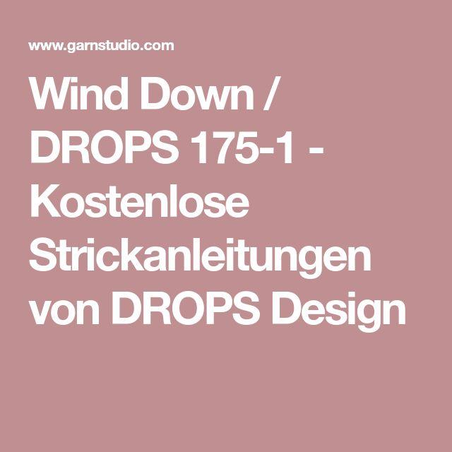 Wind Down / DROPS 175-1 - Kostenlose Strickanleitungen von DROPS Design