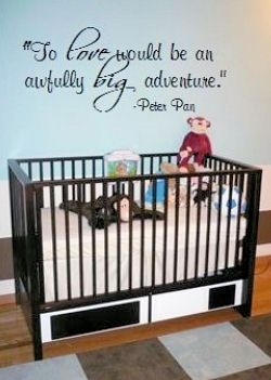 our baby boys nursery we had a decal of our favorite peter pan quote custom