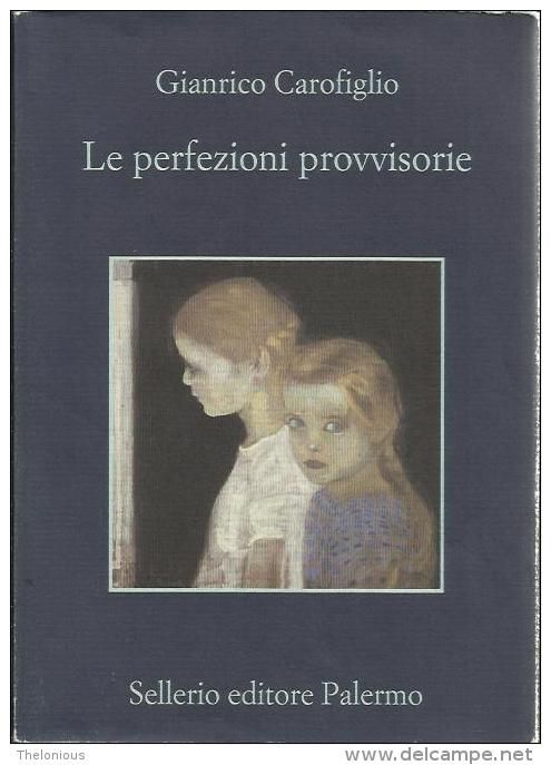 "Gianrico Carofiglio ""Le perfezioni provvisorie"" Selerio n. 804"