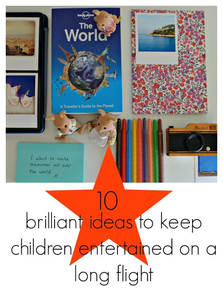 How to keep children entertained on a long flight. ideas, flights, travelling with children