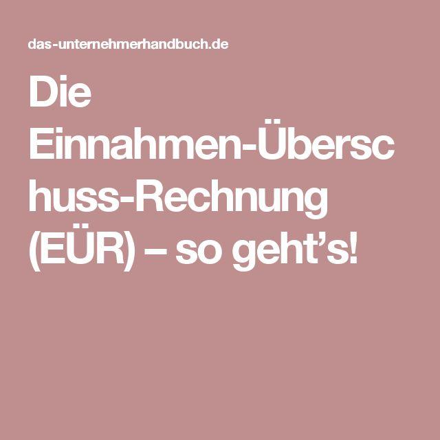 Die Einnahmen-Überschuss-Rechnung (EÜR) – so geht's!