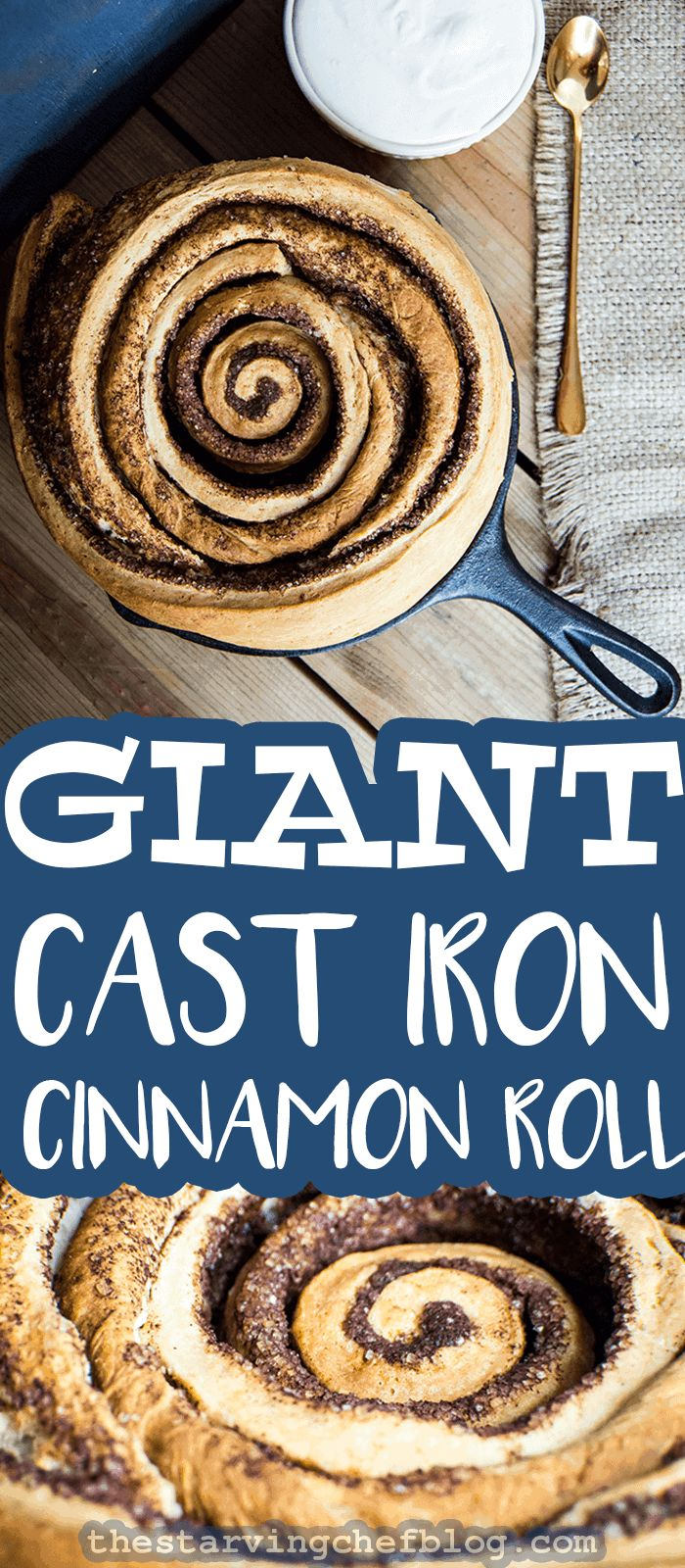The Starving Chef | A GIANT cinnamon rolled baked in cast iron.