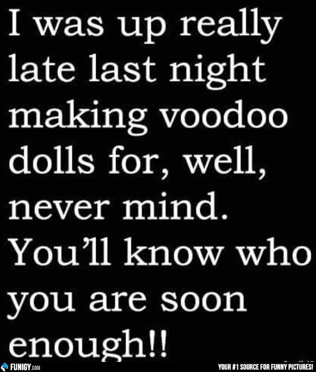 I was up really late last night making voodoo dolls (Funny People Pictures) - #last night #voodoo doll