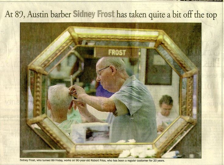 This is my father, Sidney Henry Frost, still cutting hair at 89. He retired at 90. Died close to 92.