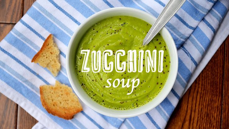 The most delicious and easiest soup you will ever try - Creamy Zucchini Soup.