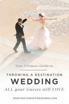 Your Ultimate Guide to Throwing a Destination Wedding All Your Guests Will Love | Martha Stewart Weddings