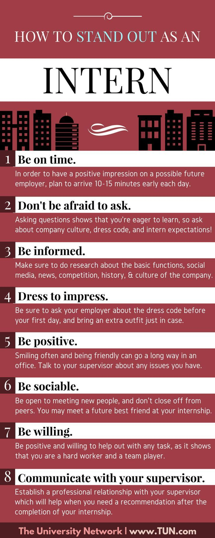 Here are eight tips that will help you complete your internship with professionalism and leave your mark.