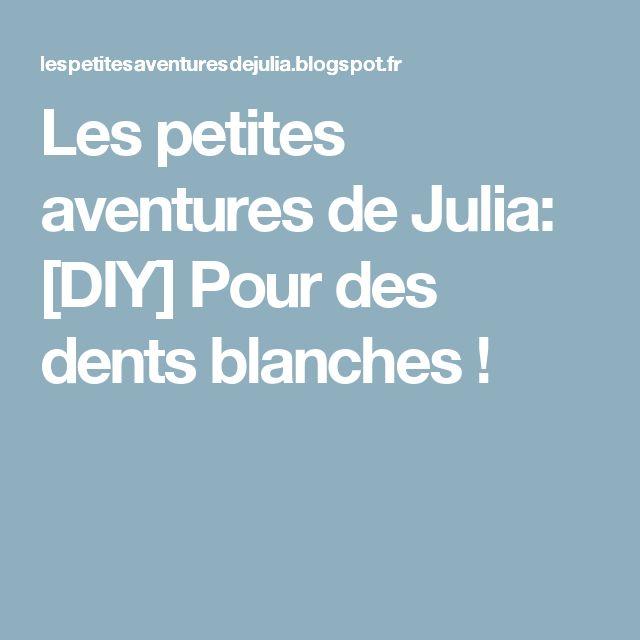 Les petites aventures de Julia: [DIY] Pour des dents blanches !