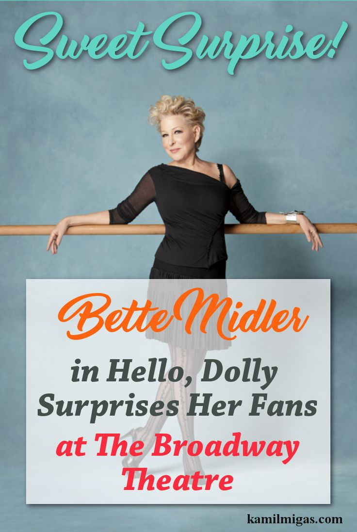"I love Bette Midler from the movies like Isn't She Great, The Stepford Wives or Hocus Pocus! When I was a kid the ""Hocus Pocus"" was one of my favorite movies. Now Bette Midler is stepping up and coming back to the Broadway where she belongs."