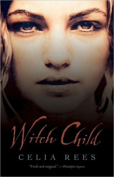 Witch Child by Celia Rees: Worth Reading, Witch Child, Books Worth, Witches, Children, Historical Fiction, Grandmother