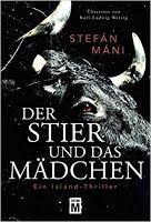 Zeit für neue Genres: Rezension: Der Stier und das Mädchen - Stefán Máni...