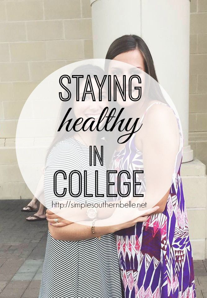 Staying Healthy in College (the easy way) 6 tips! http://simplesouthernbelle.net