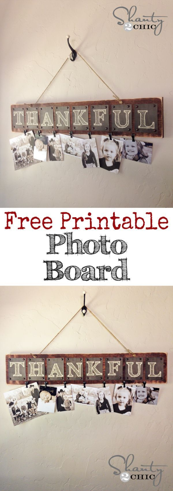 DIY Thankful Photo Board with FREE Printable letters... So sweet! LOVE it! Fun gift idea too. I can make a version with my mustache clips and say Mustache you to take these with... with for school papers.
