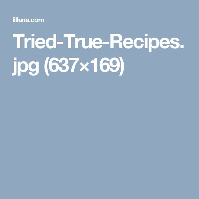 Tried-True-Recipes.jpg (637×169)
