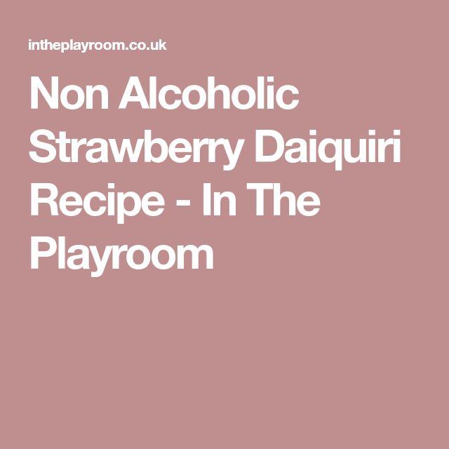 Non Alcoholic Strawberry Daiquiri Recipe - In The Playroom