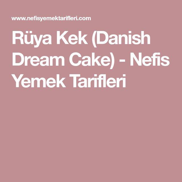 Rüya Kek (Danish Dream Cake) - Nefis Yemek Tarifleri