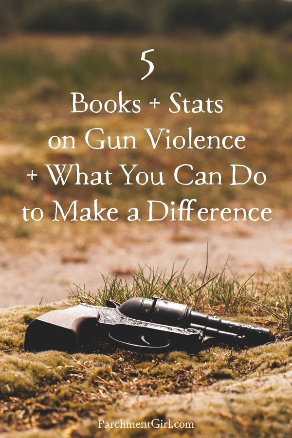 It seem like every week we hear about a new mass shooting on the news. Here are five books + a whole lot of statistics about gun violence and things you can do to make a difference.