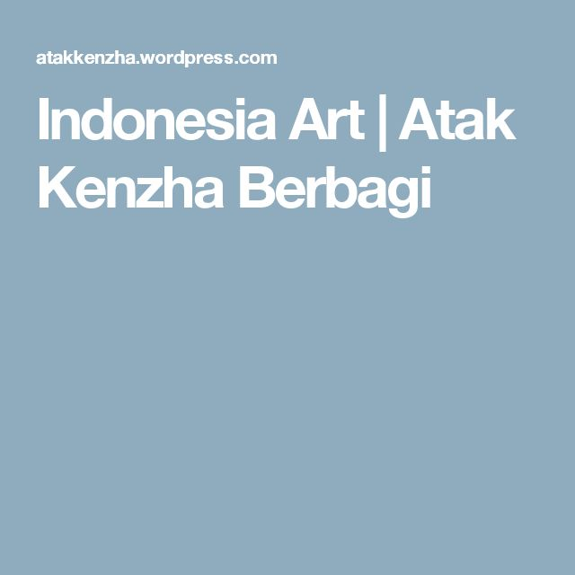Indonesia Art | Atak Kenzha Berbagi
