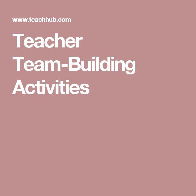 Teacher Team-Building Activities