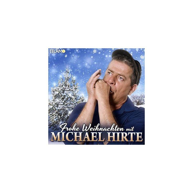 Michael Hirte - Frohe Weihnachten (CD)