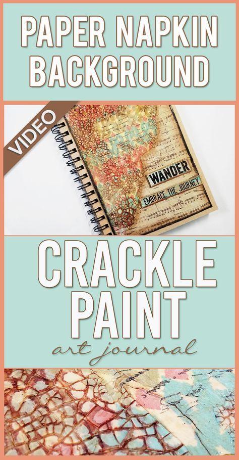 Paper Napkin Art Journal Background + Crackle Paint & Distress Stain | Mixed Media Art Journal
