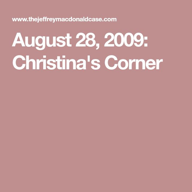 August 28, 2009: Christina's Corner