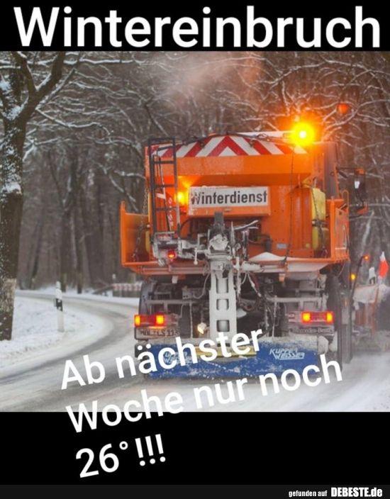 Wintereinbruch.. | Lustige Bilder, Sprüche, Witze, echt lustig – Jacqueline K.